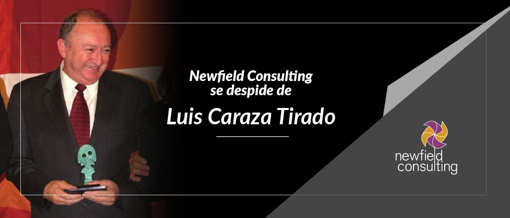 Newfield Consulting se despide de Luis Caraza Tirado